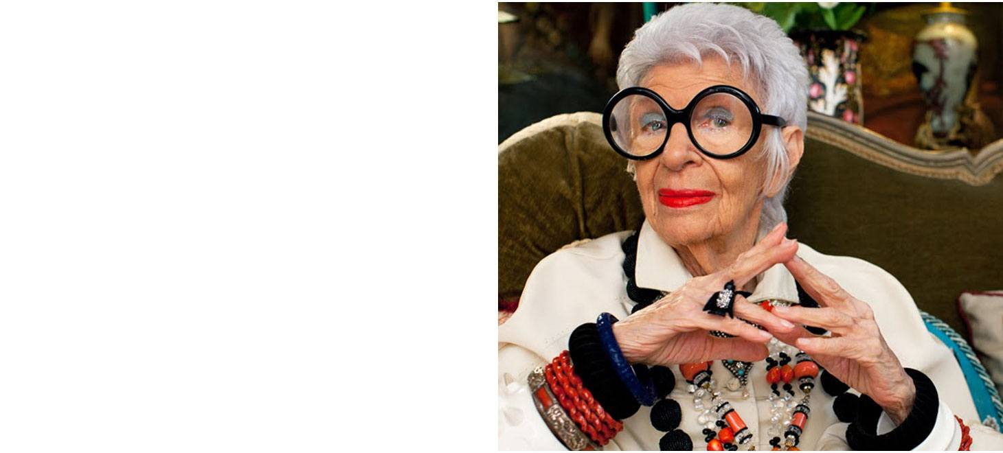 Meet Iris Apfel, style icon, interior designer, fashion muse wearing her signature big glasses for a PowerView Motorization commercial by Hunter Douglas.
